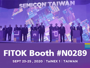 FITOK to Attend SEMICON Taiwan 2020